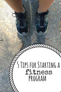 5 Tips for Starting a Fitness Program
