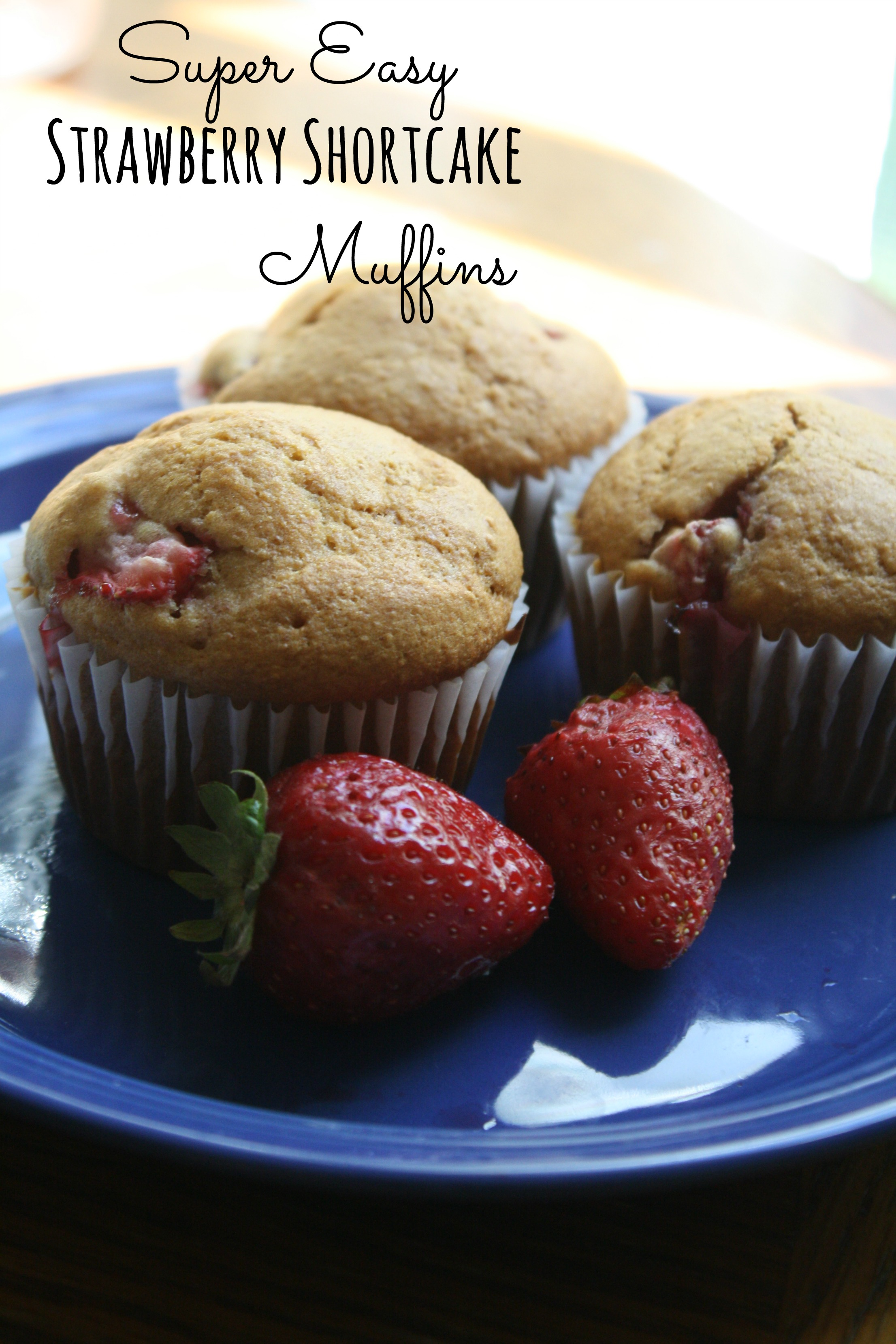 ... and I love! Super easy, slightly sweet strawberry shortcake muffins