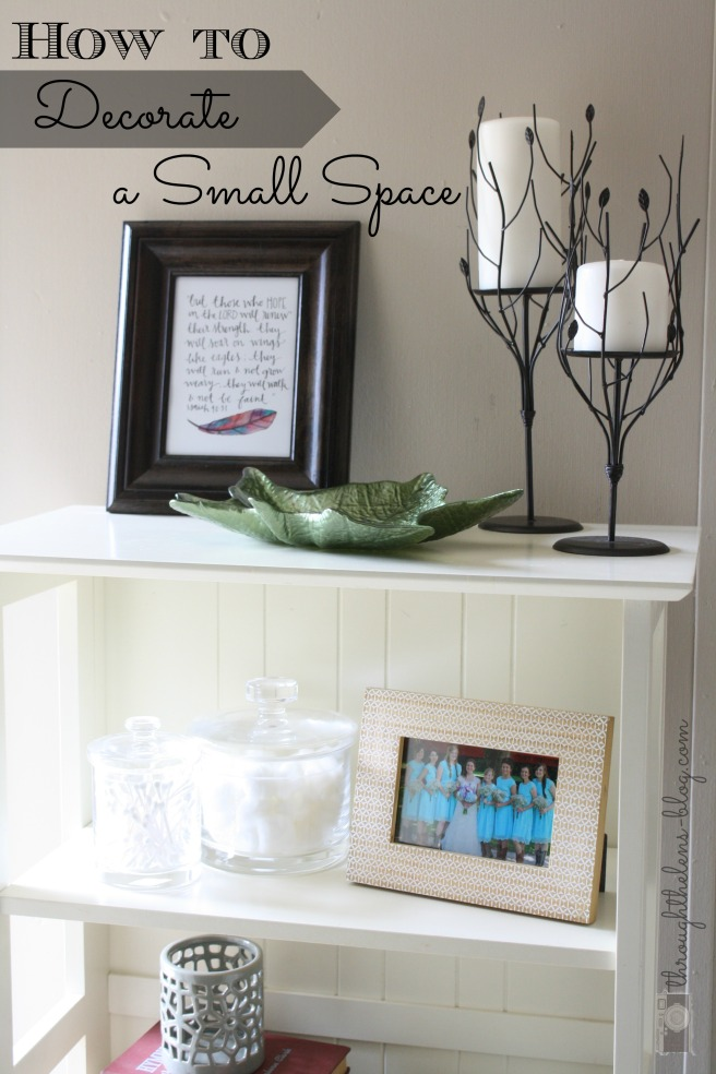 How To Decorate a Small Space