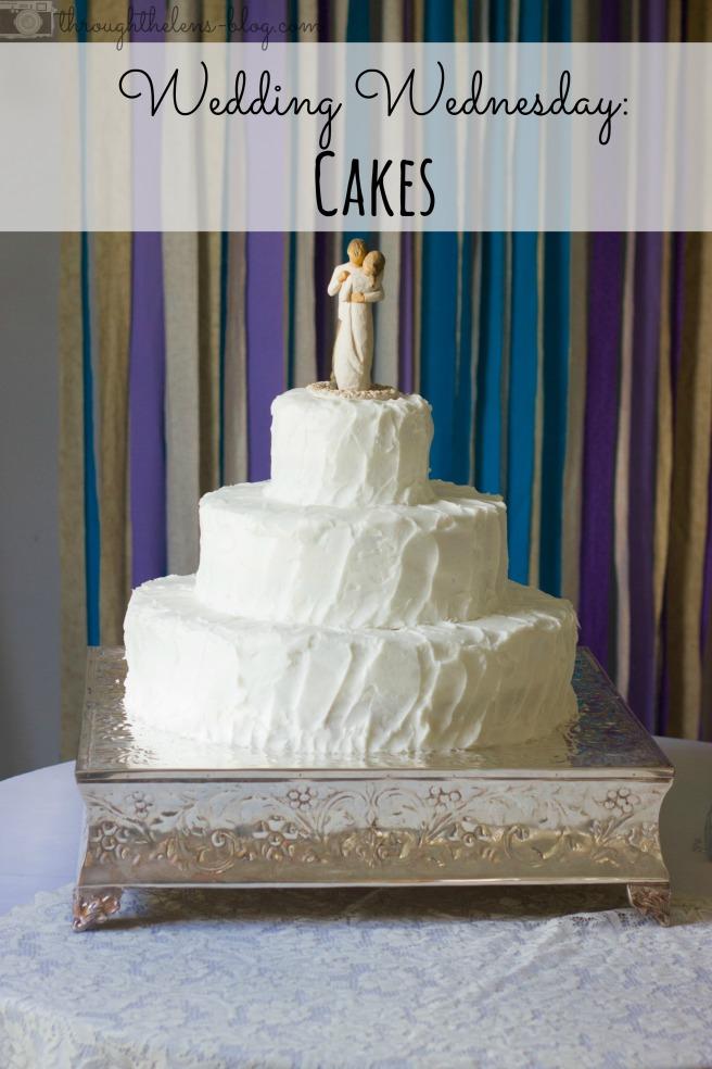 Wedding Wednesday // Cakes